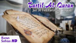Tartil Al-Quran - Merdu Juz 30 Bacaan Al Quran Yang Sangat