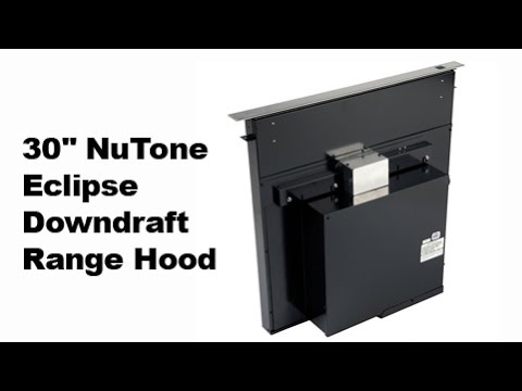 "30"" NuTone Eclipse Downdraft Range Hood with Blower System ..."