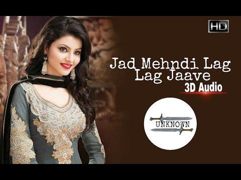 Song Jad mehndi lag lag jaave mp3 Mp3 & Mp4 Download