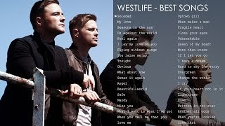 Best songs of Westlife - The greatest hits