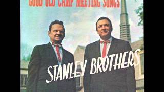 Watch Stanley Brothers Who Will Sing For Me video