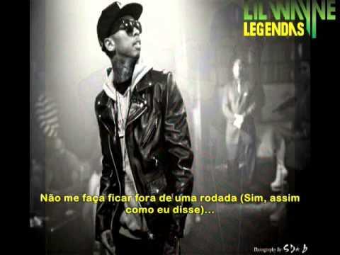 Tyga Feat Lil Wayne - Lay You Down Legendado