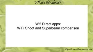 WiFi Shoot and Superbeam Wifi Direct Apps comparison