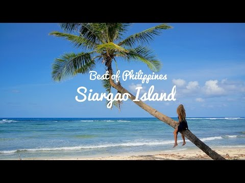 OUR FAVORITE ISLAND SIARGAO, PHILIPPINES