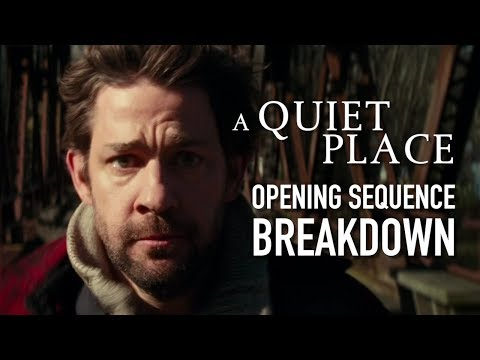 A Quiet Place - Opening Scene Breakdown
