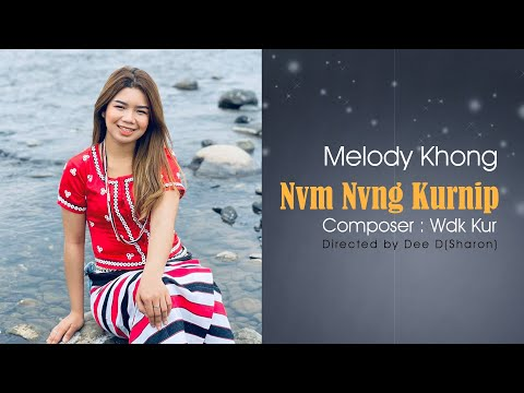 Nvm Nvng Kurnip (Rawang Love Song) 2019