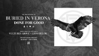 Buried In Verona - Done For Good