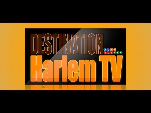 Destination Harlem TV: Episode 2