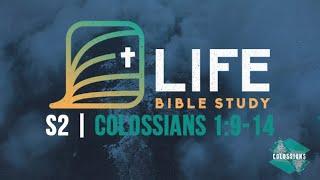 Life Bible Study S2 | Colossians