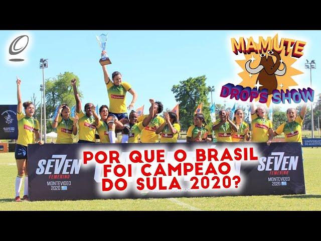 Por que o Brasil foi campeão do Sul Americano 2020? | Mamute Drops Show