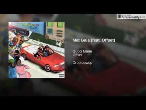 Gucci Mane - Met Gala feat. Offset [Official Audio]