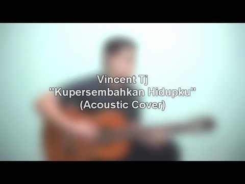[Gospel] Maria Shandi - Kupersembahkan Hidupku (Vincent Tj Acoustic Cover)