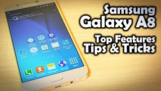 15+ Tips and Tricks on Samsung Galaxy A8