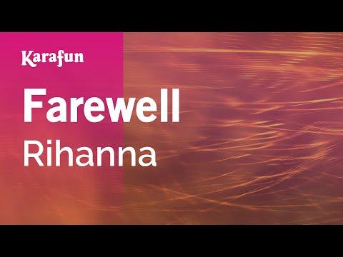 Karaoke Farewell - Rihanna *
