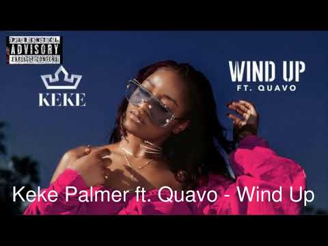 Keke Palmer - Wind Up [feat. Quavo] (Fixed Clean)