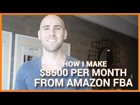 Exactly How I Make $8500 Per Month From Amazon FBA