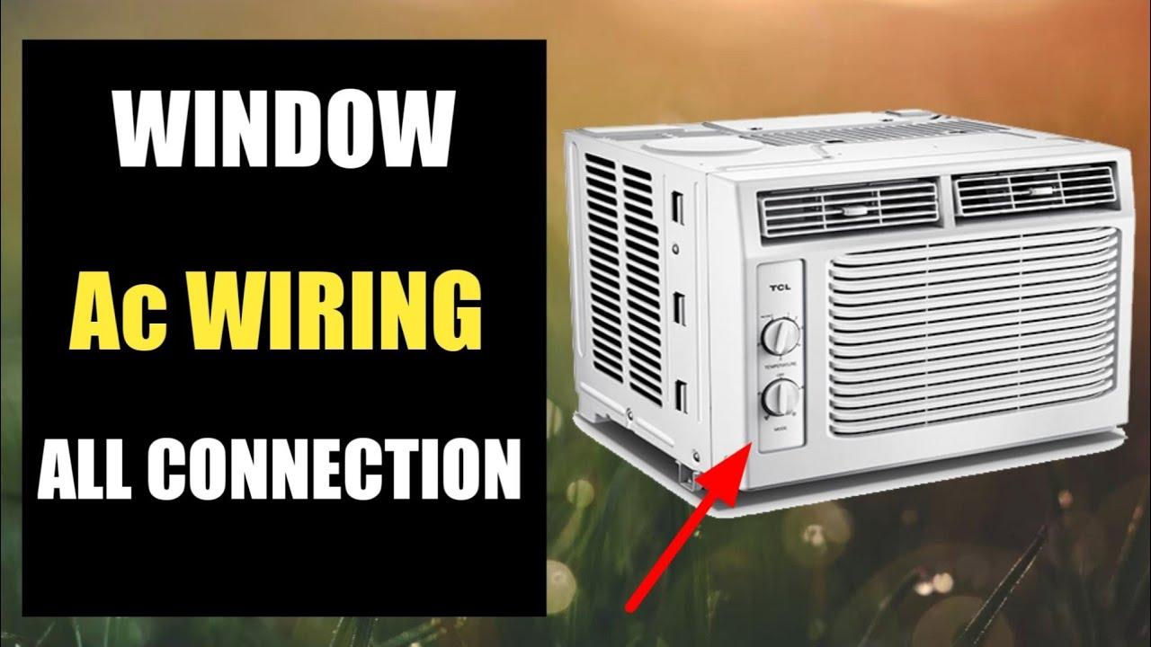 Windows Air Conditioner Wiring Connection Urdu Hindi Youtube
