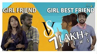Girlfriend VS Girl Best friend-When we fall in love with our Bestie | Valentine's Day Special 2018