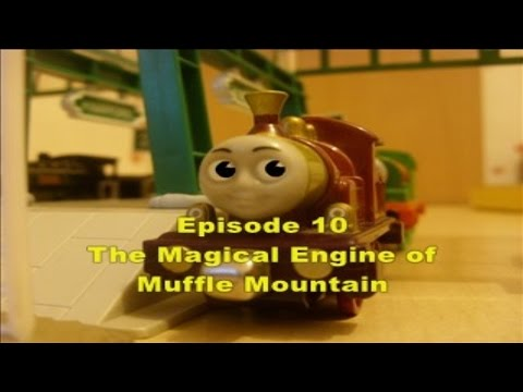 Thomas' Magical Adventures - Episode 10 - The Magical Engine of Muffle Mountain.