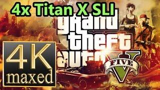 GTA V 4K gameplay - 4x Titan X SLI 4k (Grand Theft Auto V 4K gameplay)