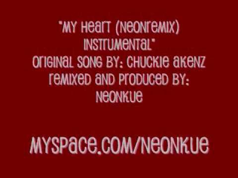 Chuckie Akenz - My Heart (NeonRemix) Instrumental with Hook