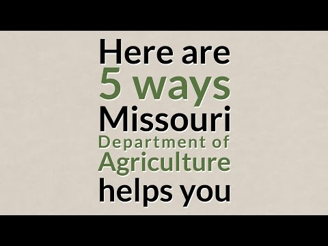 5 ways the Missouri Dept. of Agriculture Helps You