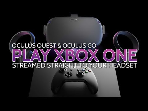 play-xbox-one-in-vr-on-oculus-quest-(&-go)-via-onecast-&-sidequest