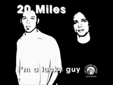 20 Miles - Im a Lucky Guy - side1