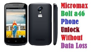 micromax bolt a46 phone unlock without data loss   pattern unlock   hard reset