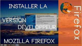 Installer la Version Développeur 64 bits de Mozilla Firefox [Tutoriel]