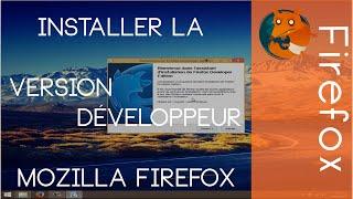 Installer la Version Développeur 64 bits de Mozilla Firefox [Tutoriel]