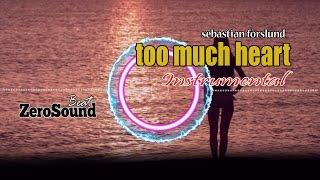 Too Much Heart Instrumental by Composer Sebastian Forslund