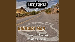 Last Thing I Need First Thing This Morning (Originally Performed By Willie Nelson) (Karaoke...