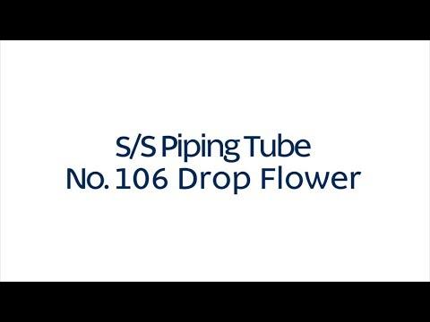 LOYAL Bakeware No. 106 Drop Flower S/S Piping Tube