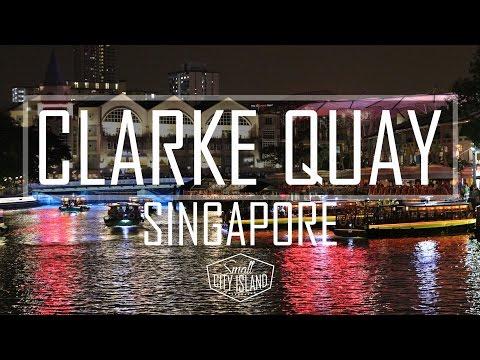 Clarke Quay Singapore | Small City Island