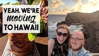 YEAH. WE'RE MOVING TO HAWAII | November 18-19, 2018