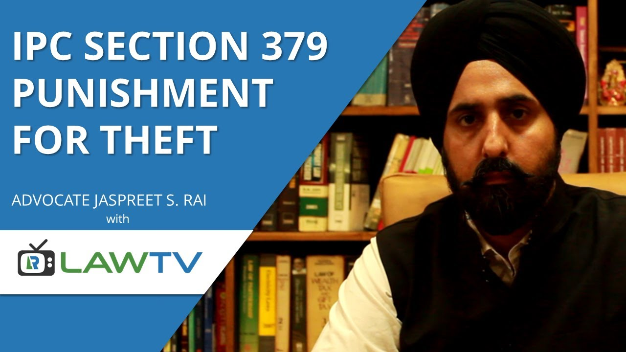 IPC Section 379 - Punishment for theft - Punishment and bail