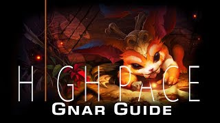 ULTIMATE Gnar Guide | High Pace Gnar Guide