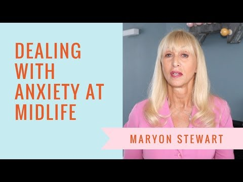 Suffering From Midlife Anxiety? Here's What To Do    Maryon Stewart