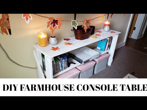 DIY FARMHOUSE CONSOLE TABLE-----DIY Furniture