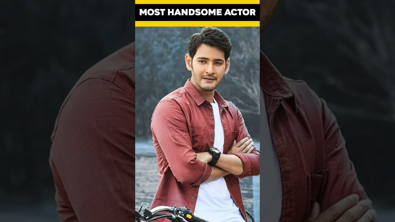 Most Handsome Actor in South Indian Mahesh Babu #short #shorts  #shortvideo