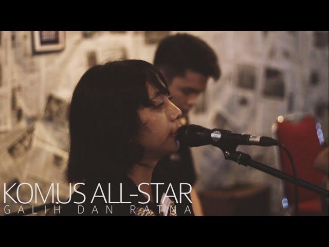 Komus All-Star - Galih dan Ratna (cover Chrisye) Live at REFRESH FTI UAJY