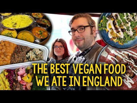 The Best Vegan Food We Ate In England (London, Nottingham, Leeds)