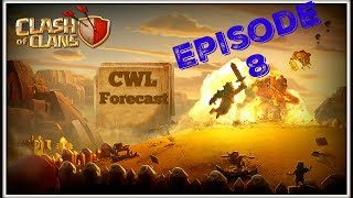 Clash of Clans CWL Forecast Episode 8 (Season 2 Week 10)