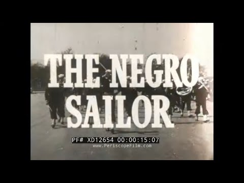 1945 AFRICAN AMERICANS IN WWII U.S. NAVY FILM
