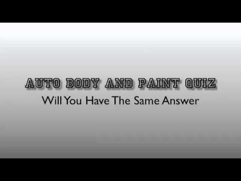 Auto Body And Paint Quiz Questions Answers Test Your Knowledge