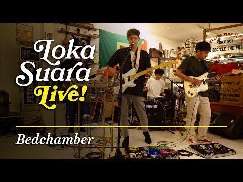 Loka Suara Live: Bedchamber