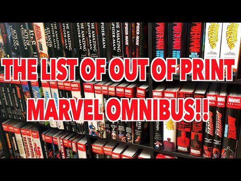 The Current List of Out of Print Marvel Omnibus!