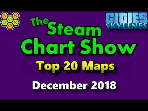 Cities Skylines Top 20 Maps - Steam Chart Show for Maps - December 2018 2018 - M007