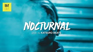 (free) Underground 90s Boom Bap type beat x hip hop instrumental | 'Nocturnal' prod by KATSURO BEATS